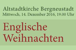 Englische Weihnachten @ Altstadtkirche   Bergneustadt   Nordrhein-Westfalen   Deutschland